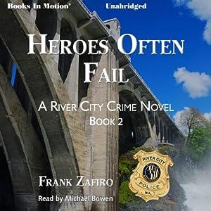 Heroes Often Fail Audiobook