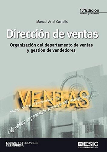 Dirección de ventas.  Organización del departamento de ventas y gestión de vendedores (Libros profesionales) (Spanish Edition)