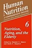 Nutrition, Aging, and the Elderly, , 1489925392