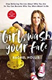 img - for [Girl, Wash Your Face by Rachel Hollis 9781400201655] book / textbook / text book