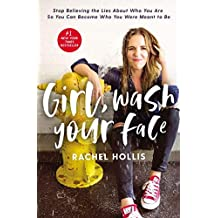 [Girl, Wash Your Face by Rachel Hollis 9781400201655]