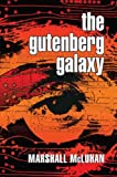 img - for The Gutenberg Galaxy: The Making of Typographic Man book / textbook / text book