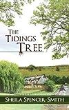 The Tidings Tree, Sheila Spencer-Smith, 1907294945