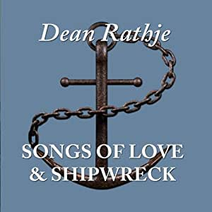 Songs of Love and Shipwreck
