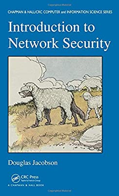 Introduction to Network Security (Chapman & Hall/CRC Computer and Information Science Series)