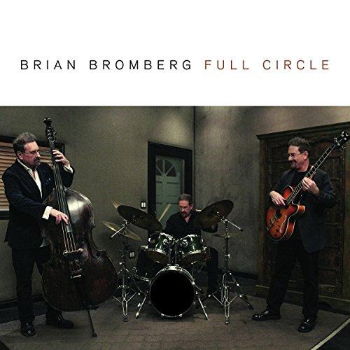 Brian Bromberg Bass - Full Circle