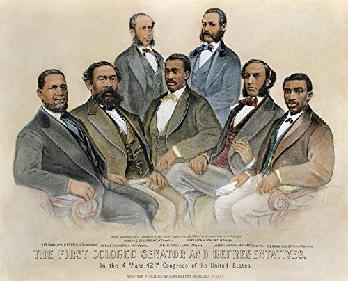 - Black Senators 1872 NThe First Colored Senators And Representatives In The 41St And 42Nd Congress Of The United States Lithograph 1872 By Currier & Ives Poster Print by (18 x 24)