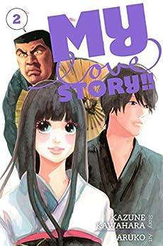 My Love Story!!, Vol. 2 by [Kawahara, Kazune]