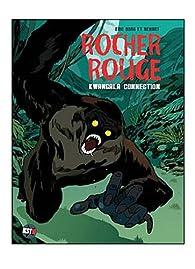 Rocher rouge, Tome 2 : par Éric Borg