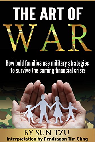 the-art-of-war-by-sun-tzu-interpretation-by-pendragon-tim-chng-how-bold-families-use-military-tactic