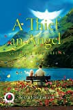 A Thief, An Angel, and Some Butterflies (In Search of My Angel) (Volume 2)