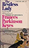 Restless Lady, Frances Parkinson Keyes, 0451033906