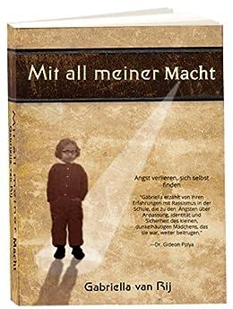 Mit all meiner Macht (German Edition) by [van Rij, Gabriella]