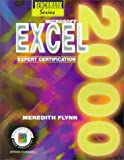 Microsoft Excell 2000 : Expert Certification, Flynn, Meredith, 0763803340