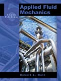 Applied Fluid Mechanics (6th Edition), Robert L. Mott, 0131146807