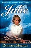 Julie, Catherine Marshall, 0310246202