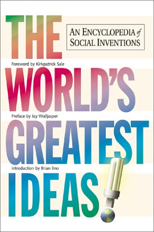 The World's Greatest Ideas: An Encyclopedia of Social Inventions