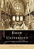 Drew University, John T. Cunningham and Regina Diverio, 073850453X