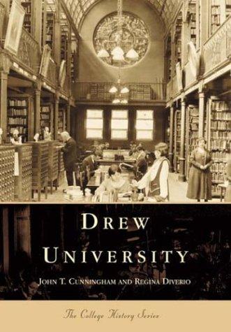 Read Online Drew  University    (NJ)   (College  History  Series) pdf