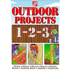 The Home Depot Outdoor Projects 1-2-3 (Home Depot ... 1-2-3) [Illustrated] (Hardcover)