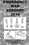 Emergency War Surgery 2014