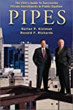 PIPES : The CEO's Guide to Successful Private Investments in Public Equities, , 0972662308