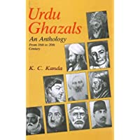 Urdu Ghazals: An Anthology -- From 16th to 20th Century