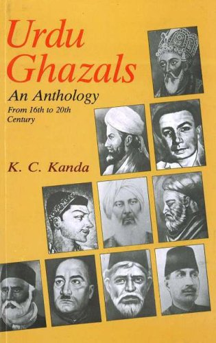 Urdu Ghazals: An Anthology, from 16th to 20th Century (Best Ghazal In Hindi)