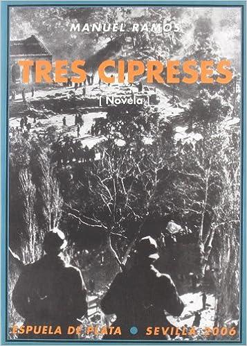 Tres Cipreses (Narrativa): Amazon.es: Ramos, Manuel: Libros