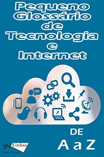Pequeno Glossário de Tecnologia e Internet
