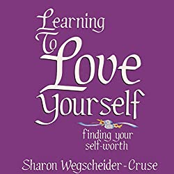 Learning to Love Yourself, Revised & Updated