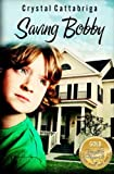 img - for Saving Bobby book / textbook / text book