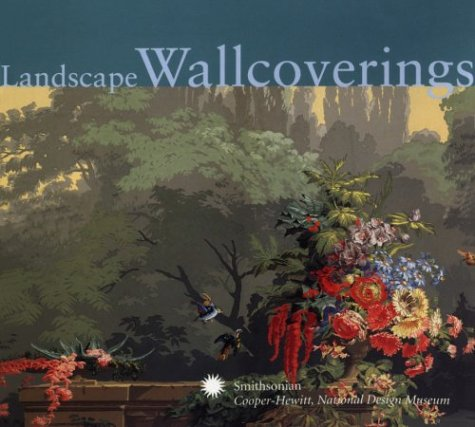 Download Landscape Wallcoverings (Cooper Hewitt National Design Museum, Smithsonian Institution) pdf