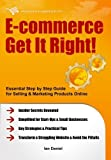img - for E-commerce Get It Right! by Ian Daniel (2012-02-27) book / textbook / text book