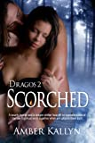 Scorched (Dragos, Book 2)