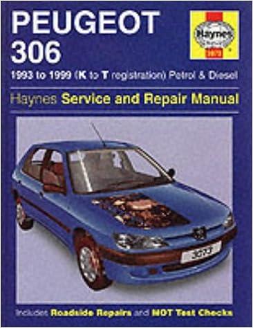 Peugeot 306 Service And Repair Manual 93 99 Haynes Service Repair Manuals Amazon Co Uk Rendle Steve Coombs Mark Mead John S Mead John S 9781859605547 Books