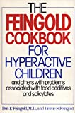 The Feingold Cookbook for the Hyperactive Child