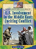 U.S. Involvement in the Middle East, Debra A. Miller, 1590184947