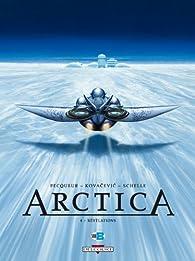 Arctica, Tome 4 : Révélations par Daniel Pecqueur