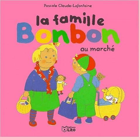 Lire en ligne La famille Bonbon : La famille Bonbon au marché pdf
