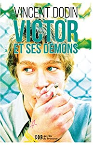 Victor et ses démons par Vincent Dodin