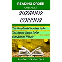 Reading order checklist: Suzanne Collins - Series read order: The Underland Chronicles Series, The Hunger Games Series, Novels (English Edition)