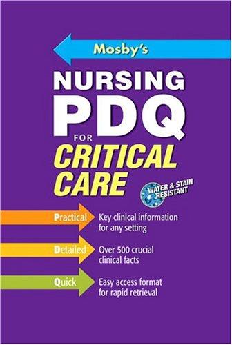 Mosby's Nursing PDQ for Critical Care, 1e