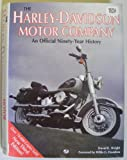 The Harley-Davidson Motor Company : A Ninety-Year History, Wright, David, 0879387645
