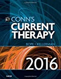 img - for Conn's Current Therapy 2016, 1e by Edward T. Bope MD (2015-12-08) book / textbook / text book