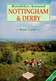 Front cover for the book Rambles Around Nottingham and Derby by Keith Taylor