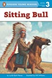 img - for Sitting Bull (Penguin Young Readers, Level 3) book / textbook / text book