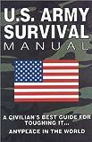 U. S. Army Survival Manual, Platinum Press Staff, 1879582007
