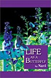 Life As a Butterfly, Navi, 0595274587