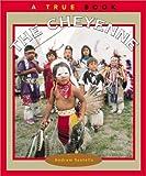 The Cheyenne, Andrew Santella, 0516269747
